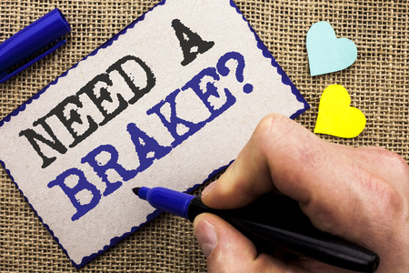 Conceptual hand writing showing Need A Brake Question. Business photo showcasing Vacation Needed Separation Wanted Split Relax Time written Sticky Note the jute bakground with Love Hearts.