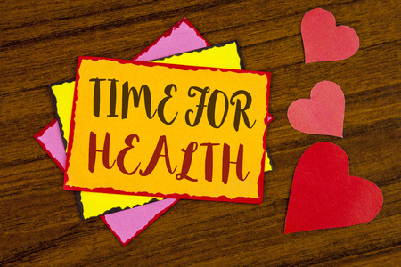 Text sign showing Time For Health. Conceptual photo Lifestyle change health awareness wellness nutrition care  written Sticky note paper wooden background Hearts next to it.
