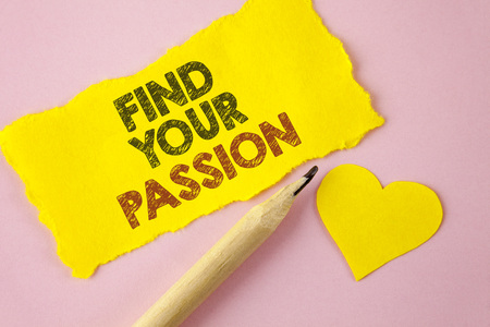 Writing note showing  Find Your Passion. Business photo showcasing No more unemployment find challenging dream career written Tear Yellow paper piece Pink background Heart next to it. Stock Photo