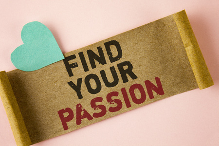 Word writing text Find Your Passion. Business concept for No more unemployment find challenging dream career written Folded Cardboard paper piece plain background Heart next to it.