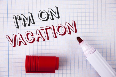 Text sign showing I Am im On Vacation. Conceptual photo Break from stressful work pressure travel worldwide Stockfoto - 99370674