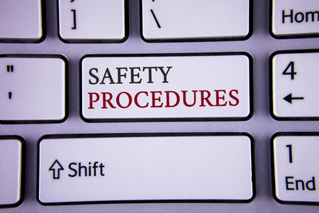 Handwriting text writing Safety Procedures. Concept meaning Follow rules and regulations for workplace security written white keyboard key with copy space Top view. Imagens