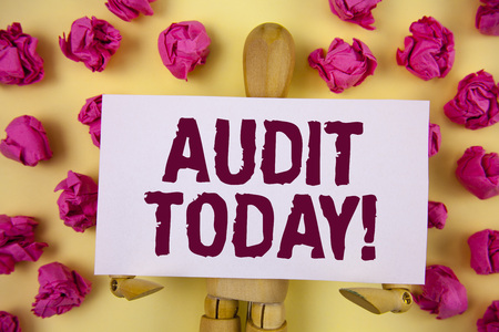 Text sign showing Audit Today. Conceptual photo Inspection made right now to personal or organizational accounts written Sticky Note paper plain background Paper Balls and Wooden Robot Toy.