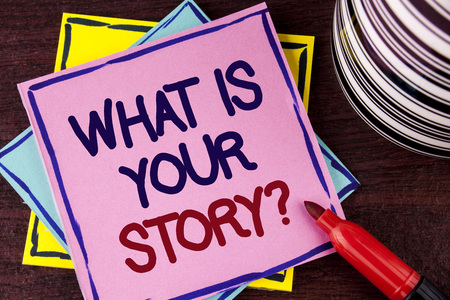 Word writing text What Is Your Story Question. Business concept for Telling personal past experiences Storytelling written Pink Sticky Note paper wooden background Cup and Marker next to it