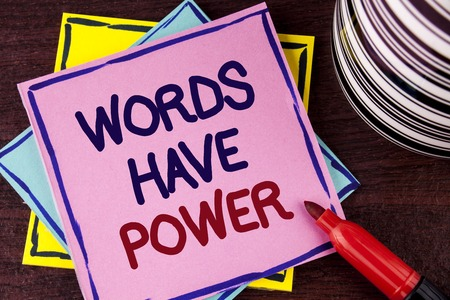 Word writing text Words Have Power. Business concept for Statements you say have the capacity to change your reality written Pink Sticky Note paper wooden background Cup and Marker next to it