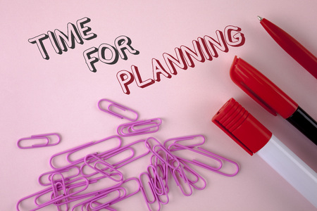 Writing note showing  Time For Planning. Business photo showcasing Start of a project Making decisions Organizing schedule written plain Pink background Pen Marker and Paper Pins next to it.