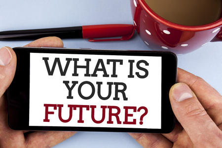 Word writing text What Is Your Future Question. Business concept for Where do you see yourself in the next years written Mobile Phone Screen holding by man the plain background Cup Marker