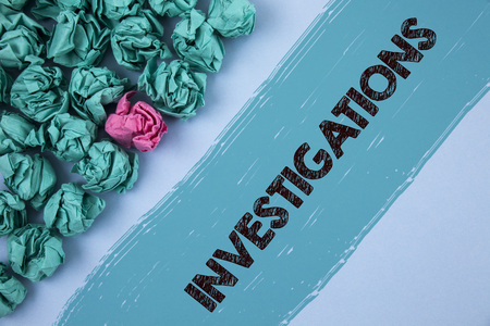 Writing note showing  Investigations. Business photo showcasing Formal inquiry Systematic Study Examination Research Analysis written Painted background Crumpled Paper Balls next to it.