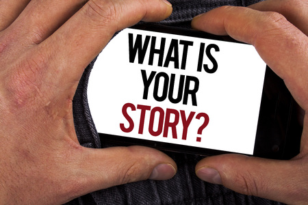 Conceptual hand writing showing What Is Your Story Question. Business photo showcasing Telling personal past experiences Storytelling written Mobile holding by man the Jeans background.