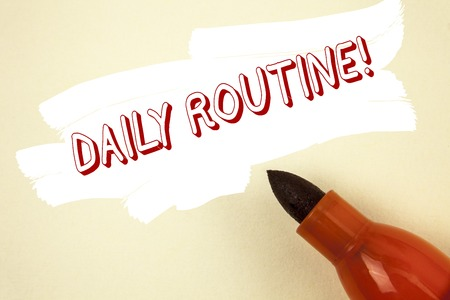 Handwriting text writing Daily Routine Motivational Call. Concept meaning Everyday good habits to bring changes written Painted background Marker next to it. Stok Fotoğraf