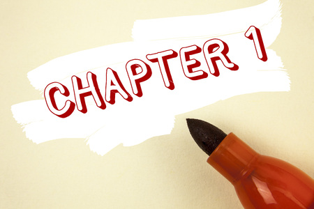 Handwriting text writing Chapter 1. Concept meaning Starting something new or making the big changes in one s journey written Painted background Marker next to it. Stock Photo