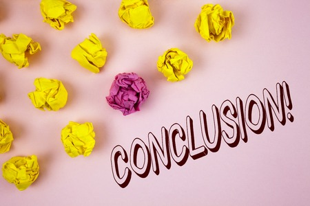Text sign showing Conclusion Motivational Call. Conceptual photo Ending a story with inspirational quotes written plain Pink background Crumpled Paper Balls next to it.
