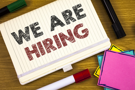 Handwriting texts writing We Are Hiring. Concept meaning Talent Hunting Job Position Wanted Workforce HR Recruitment