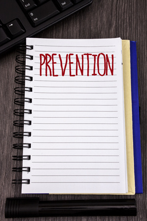 Conceptual hand writing showing Prevention. Business photo showcasing Stopping something from happening Healthcare Protection