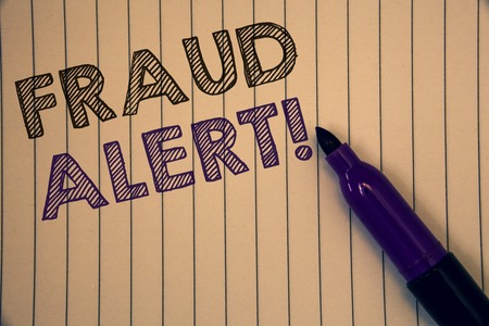 Conceptual hand writing showing Fraud Alert Motivational Call. Business photo showcasing Security Message Fraudulent activity suspected