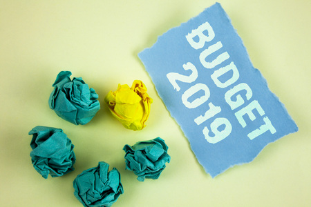 Text sign showing Budget 2019. Conceptual photo New year estimate of incomes and expenses Financial Plan