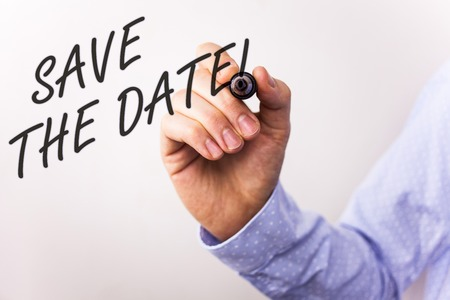 Writing note showing  Save The Date Motivational Call. Business photo showcasing Remember not to schedule anything that time