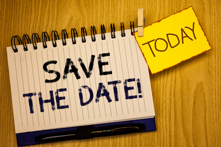 Wordss writing textss Save The Date Motivational Call. Business concept for Remember not to schedule anything that time