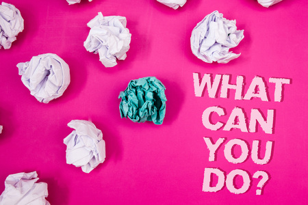 Text sign showing What Can You Do Question. Conceptual photo Service Determination Purpose Worth Contemplation Text Words pink background crumbled paper notes white blue stress angry