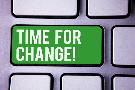 Handwriting text writing Time For Change Motivational Call. Concept meaning Transition Grow Improve Transform Develop White Text two words green tab key button press computer keyboard work Stok Fotoğraf
