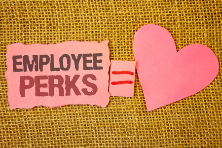 Text sign showing Employee Perks. Conceptual photo Worker Benefits Bonuses Compensation Rewards Health Insurance Text pink torn note equals is pink heart love message letter cute couple