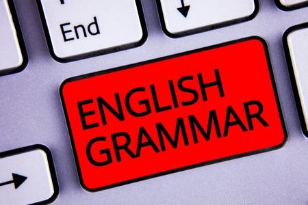 Textzeichen, das englische Grammatik zeigt. Konzeptfoto Sprachwissen Schulbildung Literatur Lesetastatur Rote Taste Schwarze Buchstaben Wörter Absicht Text auf dem Computer erstellen