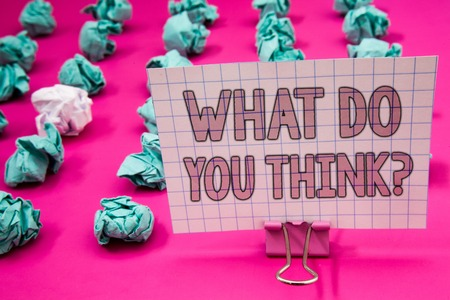 Conceptual hand writing showing What Do You Think Question. Business photo showcasing Opinion Sentiments Comment Judgment Conviction Paperclip with pink letters pink ground green paper lobs