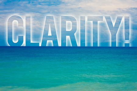 Word writing text Clarity. Business concept for Certainty Precision Purity Comprehensibility Transparency Accuracy Blue beach water cloudy clouds sky natural scene landscape message idea Stok Fotoğraf - 103758635