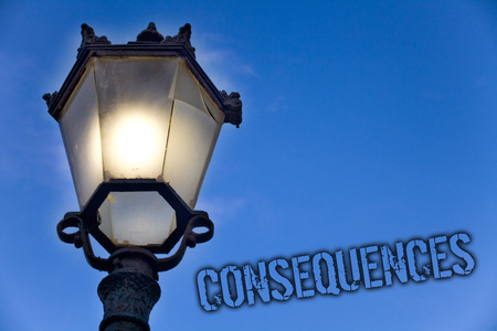 Text sign showing Consequences. Conceptual photo Result Outcome Output Upshot Difficulty Ramification Conclusion Light post blue sky enlighten ideas message old vintage antique Victorian 스톡 콘텐츠