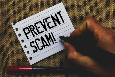Conceptual hand writing showing Prevent Scam Motivational Call. Business photo showcasing Consumer protection fraudulent transactions Marker pen inspiration nice ideas small pitch art paper mat