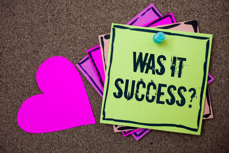 Conceptual hand writing showing Was It Success Question. Business photo showcasing Happy feeling after achieving success in life Love art paper lovely nice massages brown pink art papers