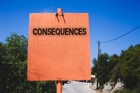 Conceptual hand writing showing Consequences. Business photo text Result Outcome Output Upshot Difficulty Ramification Conclusion Wooden board post ideas blue sky trees antique vintage landscape