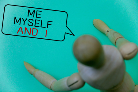 Word writing text Me Myself And I. Business concept for selfish self-independent Taking responsibility of actions Cyan background robot imaginations idea message template thoughts doll Stock Photo
