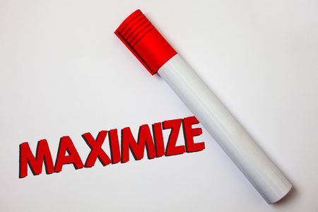 Writing note showing Maximize. Business photo showcasing Increase to the greatest possible amount or degree Make larger Bold board pen red ink marker cap paper class study present lecture Stock Photo