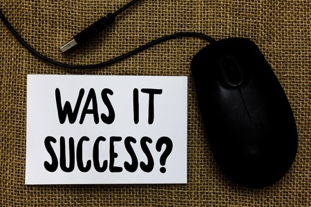 Word writing text Was It Success Question. Business concept for Happy feeling after achieving success in life USB cable mouse art paper mat thoughts ideas shadow small pitch art paper