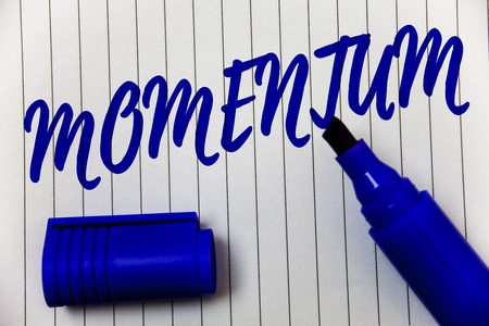 Writing note showing Momentum. Business photo showcasing Quantity motion in moving body Product of mass and velocity Marker pen cap bold highlighter linned background script sharpened nib