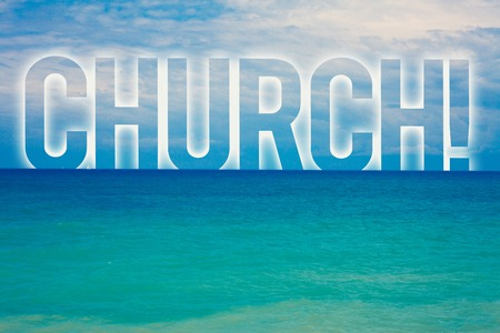 Word writing text Church. Business concept for Cathedral Altar Tower Chapel Mosque Sanctuary Shrine Synagogue Temple Blue beach water cloudy clouds sky natural scene landscape message idea Stock Photo