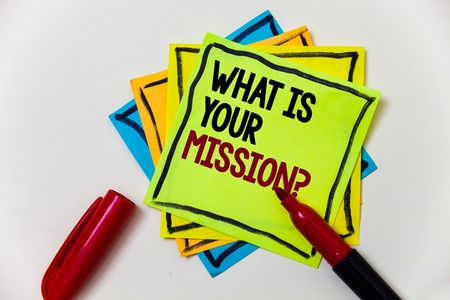 Writing note showing  What Is Your Mission Question. Business photo showcasing Positive goal focusing on achieving success Pen marker ideas markers message communicate inform feelings thoughts Stock Photo