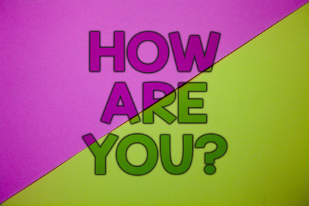 Conceptual hand writing showing How Are You Question. Business photo showcasing Your Health status Asking about your life and health Pink lime background message thoughts important information