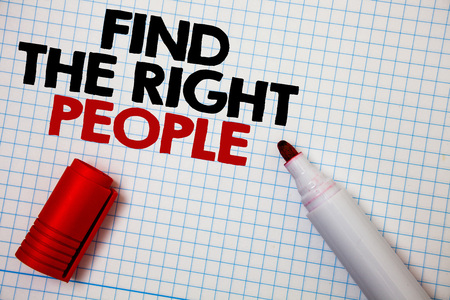 Writing note showing  Find The Right People. Business photo showcasing choosing perfect candidate for job or position Graph paper grey important thoughts idea information science math data Stock Photo