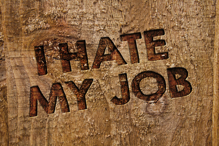 Word writing text I Hate My Job. Business concept for Hating your position Disliking your company Bad career Message banner wood information board post plywood natural brown art