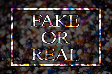Text sign showing Fake Or Real. Conceptual photo checking if products are original or not checking quality View card messages ideas love lovely memories temple dark colourful