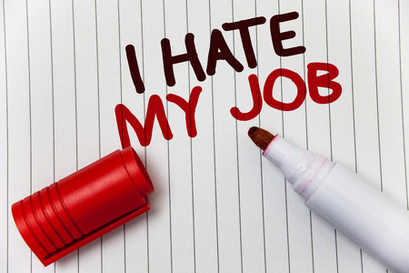 Conceptual hand writing showing I Hate My Job. Business photo showcasing Hating your position Disliking your company Bad career white background marker love message idea memories temple 写真素材 - 104271951
