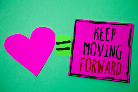 Text sign showing Keep Moving Forward. Conceptual photo improvement Career encouraging Go ahead be better Hart memories love pink green background love lovely thoughts message