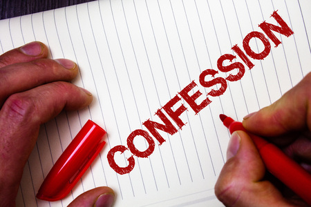 Conceptual hand writing showing Confession. Business photo showcasing Admission Revelation Disclosure Divulgence Utterance Assertion Man hold holding marker paper thoughts messages intentions