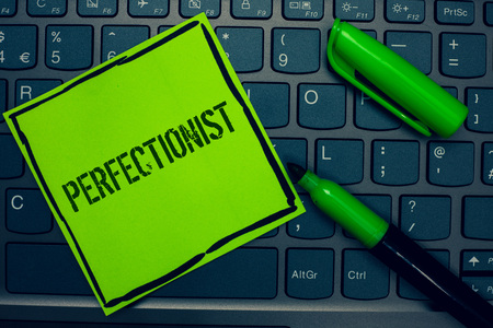 Conceptual hand writing showing Perfectionist. Business photo text Person who wants everything to be perfect Highest standards Keyboard sticky card marker pen office job computer study class
