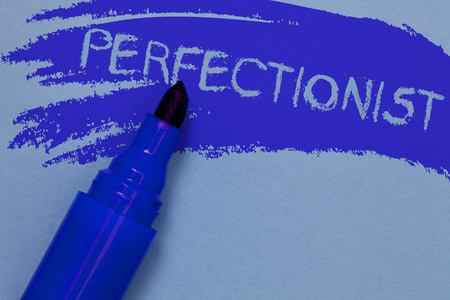 Writing note showing Perfectionist. Business photo showcasing Person who wants everything to be perfect Highest standards Bold blue marker colouring sketch work type idea text plain background