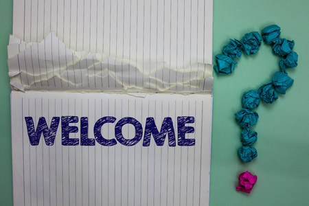 Writing note showing Welcome. Business photo showcasing Warm salutation acknowledgement for someone amiable loved thanked Ideas paper object inspiration thoughts mistakes several tries ask Stock Photo