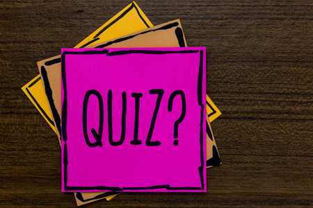Writing note showing Quiz Question. Business photo showcasing Short Tests Evaluation Examination to quantify your knowledge Three art small paper two yellow one pink wood brown lite grey shadow