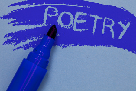 Writing note showing Poetry. Business photo showcasing Literary work Expression of feelings ideas with rhythm Poems writing Bold blue marker colouring sketch work type idea text plain background Banco de Imagens